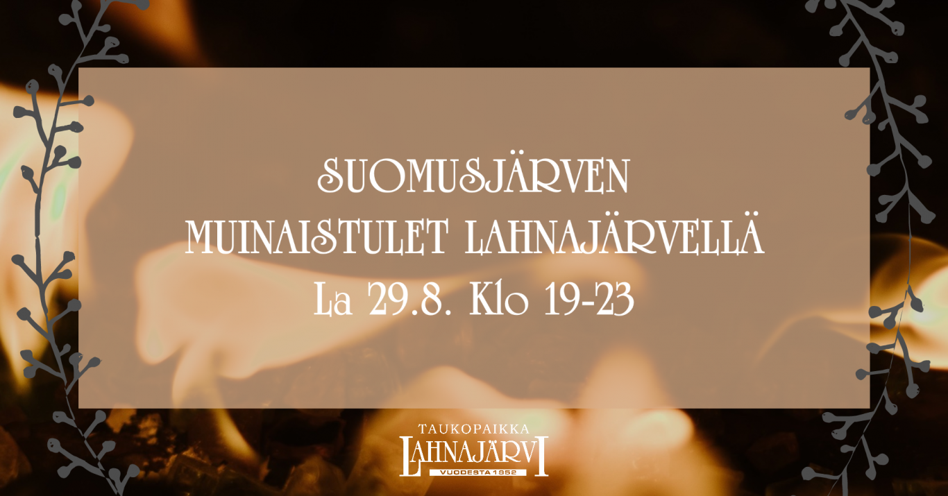 Muinaistulet ja venetsialaiset Lahnajärvellä.