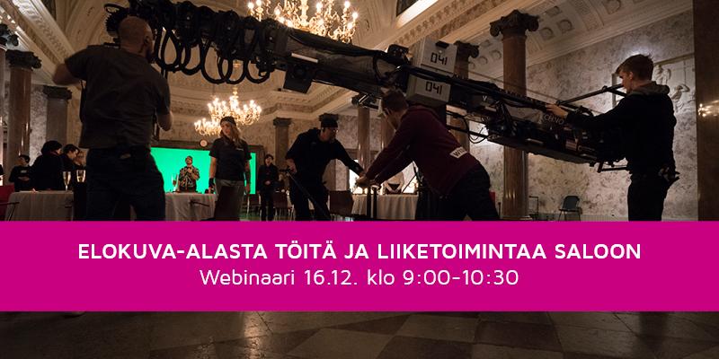 Länsi-Suomen elokuvakomission webinaari: Elokuva-alasta töitä ja liiketoimintaa Saloon